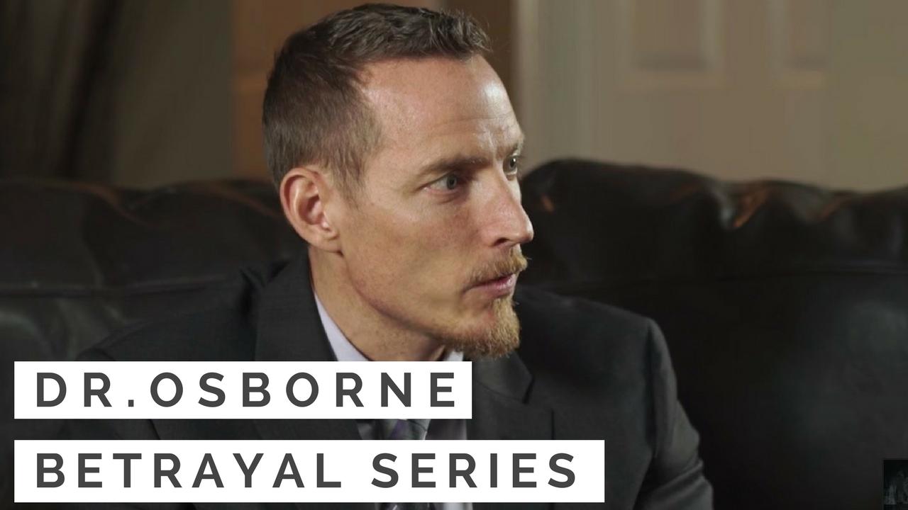 Dr Peter Osborne on Betrayal Series Tom O'bryan