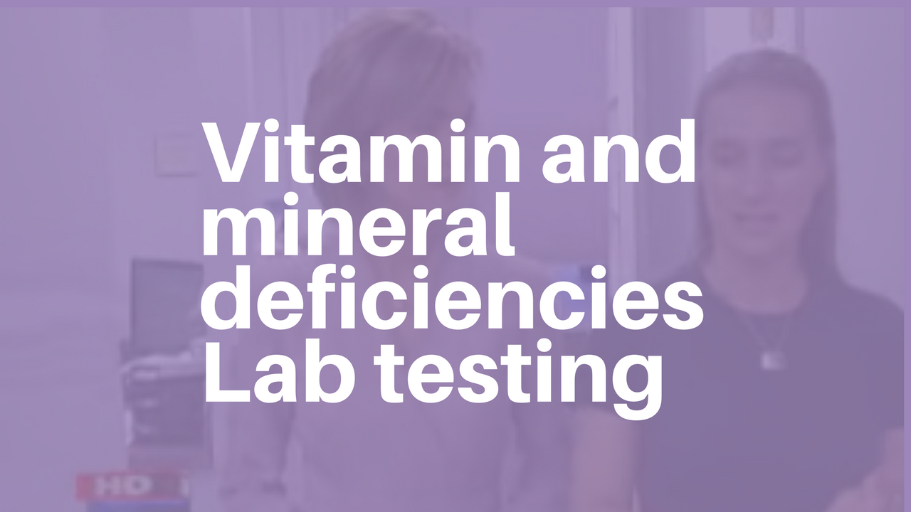 Dr. Osborne on vitamin and mineral deficiencies - Lab testing